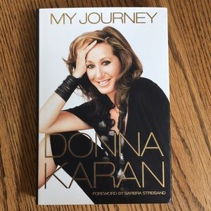Other - DONNA KARAN- MY JOURNEY
